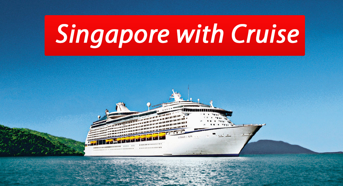 Summer Holidays Special | Enjoy Singapore with Cruise